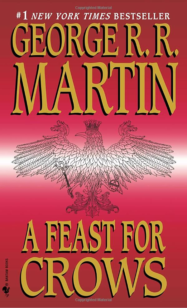 A Song of Ice and Fire Book 4:A Feast for Crows